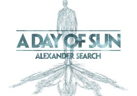 Alexander Search – A Day of Sun